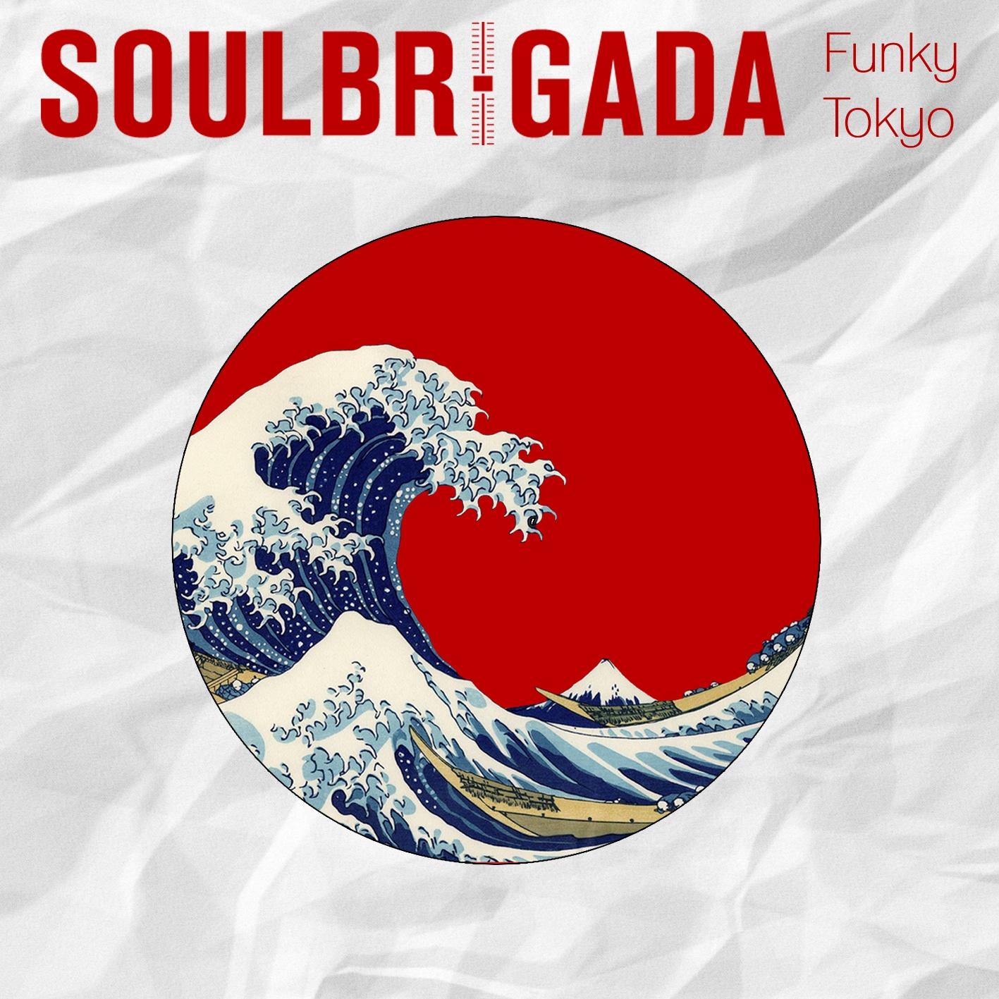 SoulBrigada pres. Funky Tokyo